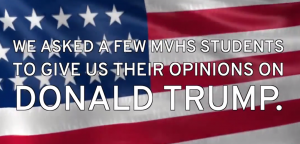 MVHS On: Donald Trump