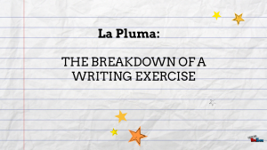 La Pluma: Breaking down a writing exercise