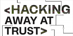 Hacking away at trust