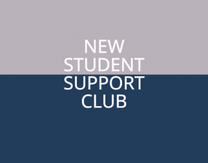 A glance at the New Student Support Club