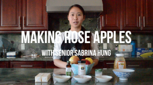 Making rose apples with senior Sabrina Hung