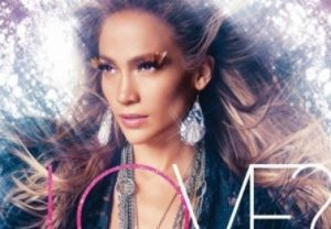 Music: Top or flop—Jennifer Lopez's 'Love?'