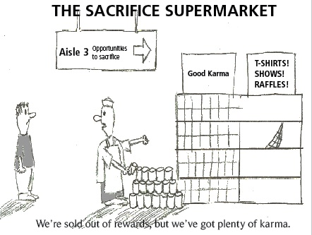 Sacrifice should not be for gain