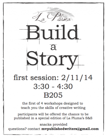 "This is the flyer La Pluma has been using to promote their ""Build-a-Story""sessions. On Feb. 11, from 3:30 to 4:30 p.m., La Pluma will host the first of a series of short story workshops aimed to provide a creative haven for writers. Used with permission of Yashashree Pisolkar."