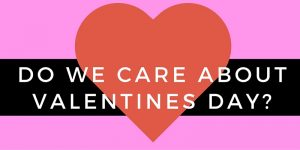 The way we love: Thoughts on the day of love