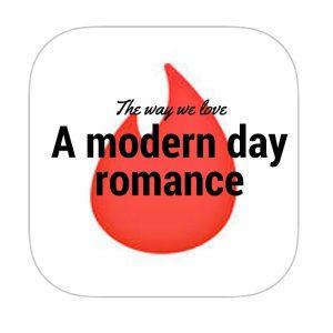 The way we love: A modern day romance