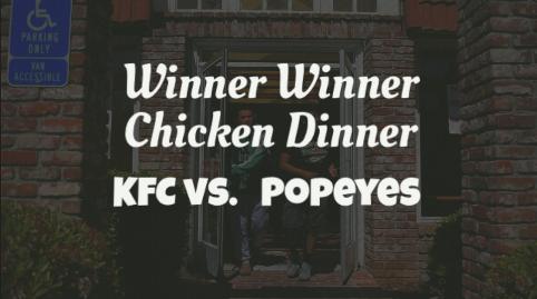 Who did it better? KFC vs. Popeyes