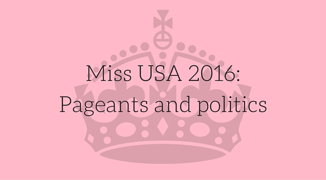 The+Miss+USA+2016+pageant+begins+to+resemble+a+political+debate+with+its+onstage+questions