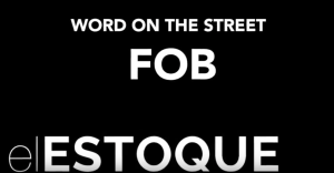 Word on the Street: FOB