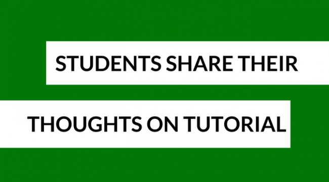 Student share their thoughts on tutorials
