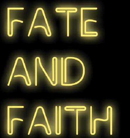Fate and Faith