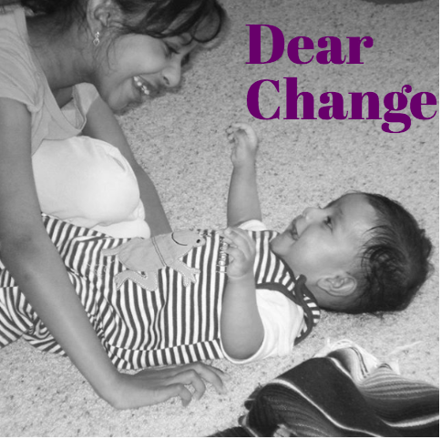 Dear Change: a love letter to a constant companion