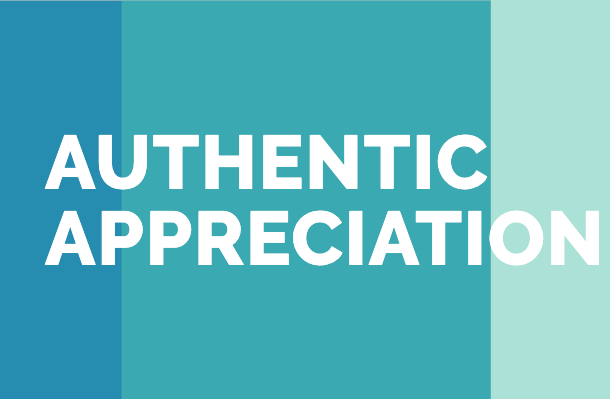 Authentic Appreciation