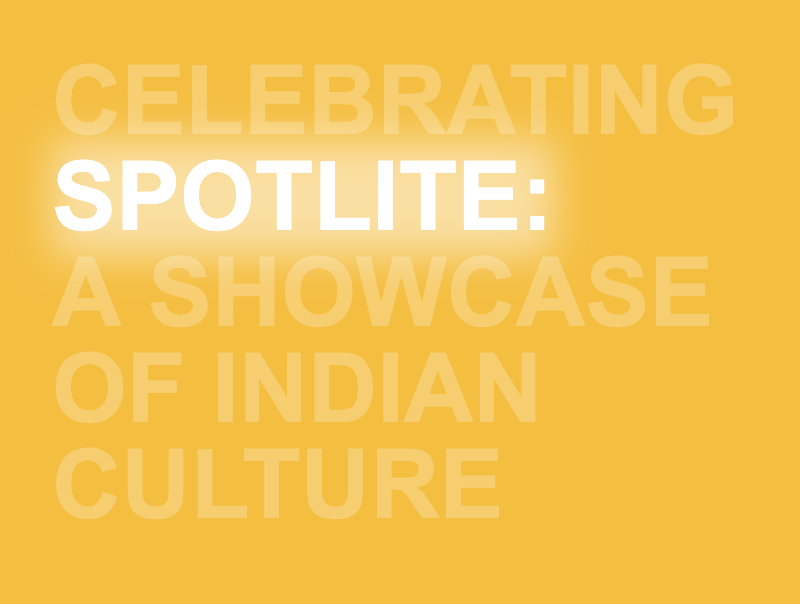 Celebrating Spotlite: A showcase of Indian culture