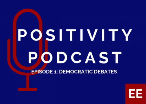 Positivity Podcast Ep. 1: Democratic debates