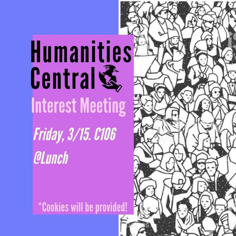 Humanities Central Interest Club meeting graphic from last year in C106. Photo used with permission from Jiani Tian.