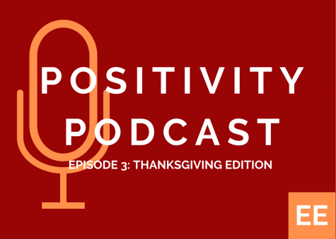 Positivity Podcast Ep. 3: Thanksgiving Edition