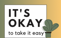 It's okay to take it easy
