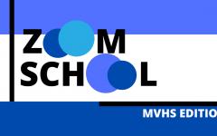 Zoom School: MVHS Edition