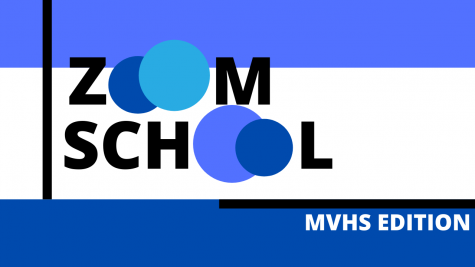 Zoom School: MVHS Edition