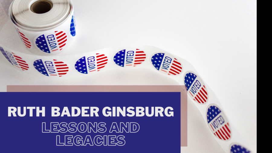 Lessons and legacies of Ruth Bader Ginsburg