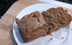 Homemade Hipster: Almond butter banana bread