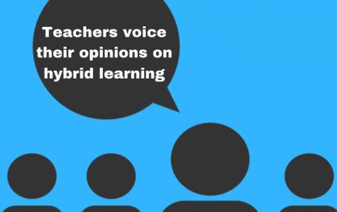 Teachers voice their opinions on hybrid learning